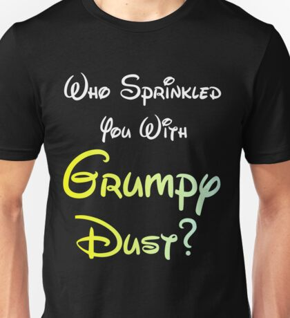 WHO SPRINKLED YOU  Unisex T-Shirt