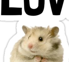 Love And A Hamster Sticker