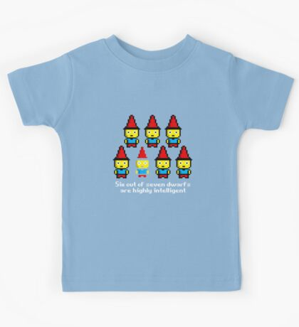 Six out of seven dwarfs are highly intelligent Kids Tee