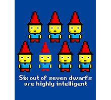 Six out of seven dwarfs are highly intelligent Photographic Print