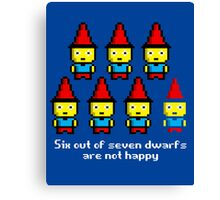 Six out of seven dwarfs are not happy Canvas Print