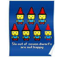 Six out of seven dwarfs are not happy Poster