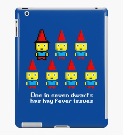 One in 7 dwarfs has hay fever issues iPad Case/Skin