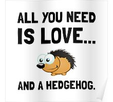 Love And A Hedgehog Poster