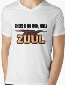 There is no mom, only Zuul! Mens V-Neck T-Shirt