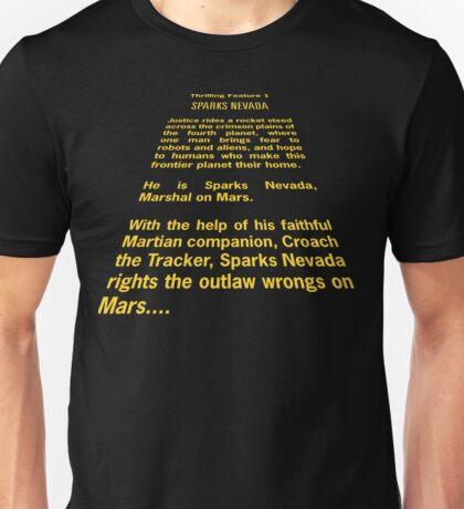 Sparks Nevada, Marshal on Mars Unisex T-Shirt
