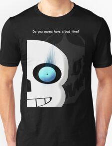 Sans Bad Time Unisex T-Shirt