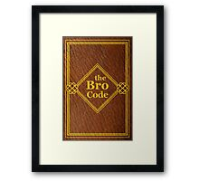 HIMYM - The Bro Code Framed Print