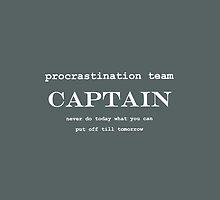 Procrastination Team Captain by Wendy Massey