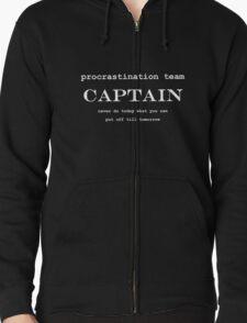 Procrastination Team Captain Zipped Hoodie