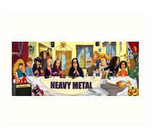 The Heavy Metal Supper Art Print