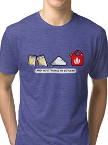 And Most Things In Between  Tri-blend T-Shirt