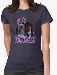 69 DUDES! T-Shirt