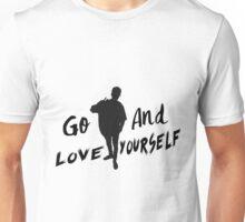 GO & Love Yourself. Unisex T-Shirt