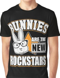 Bunnies are the new rockstars Graphic T-Shirt