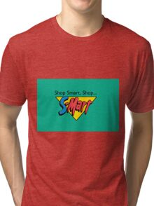 Shop Smart...Shop S-Mart! Tri-blend T-Shirt