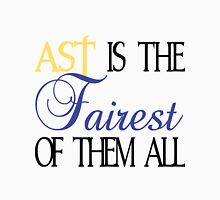 AST is the Fairest them all Unisex T-Shirt