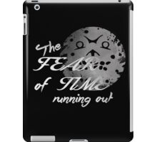 The fear of Time iPad Case/Skin