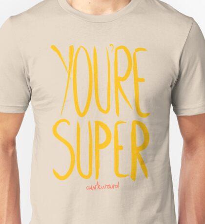 Love Me, Love Me Not: You're Super...Awkward T-Shirt