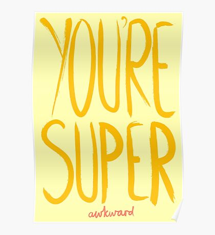 Love Me, Love Me Not: You're Super...Awkward Poster