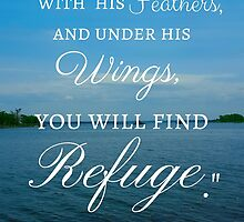 God's Refuge Psalm 91:4 by m4rg1