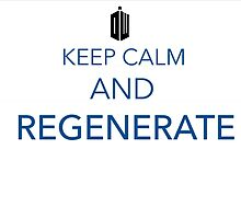 keep calm and regenerate by sexypottedplant