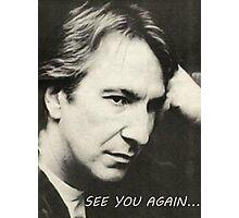 Severus Snape Alan Rickman See you again Photographic Print