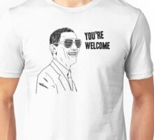 Obama   You're Welcome Unisex T-Shirt