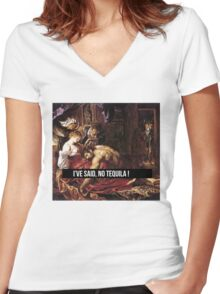 I'VE SAID NO TEQUILA !  Women's Fitted V-Neck T-Shirt