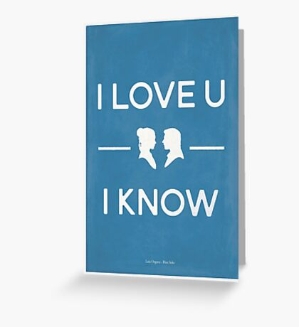 Star Wars - I Love You, I Know (color) Greeting Card