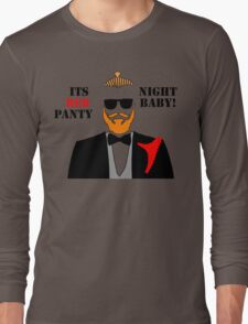 Red Panty Night Baby! T-Shirt
