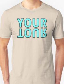 YOUR TOUR T-Shirt