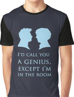 I'd Call You A Genius II Graphic T-Shirt