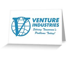 Venture Industries - Solving Tomorrow's Problems Greeting Card