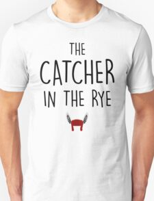 The catcher in the rye Unisex T-Shirt