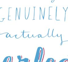 Typography - You Are Perfect Sticker