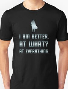 I Am Better T-Shirt