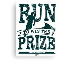 Christian T-Shirt: Run to Win the Prize Canvas Print