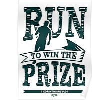 Run to Win the Prize Poster