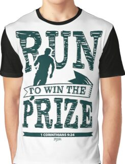 Run to Win the Prize Graphic T-Shirt