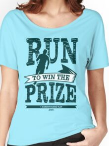 Christian T-Shirt: Run to Win the Prize Women's Relaxed Fit T-Shirt