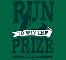 Christian T-Shirt: Run to Win the Prize Unisex T-Shirt