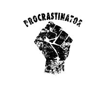 Procrastinator power ! Photographic Print