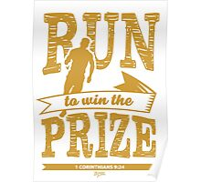 Christian T-Shirt: Run to Win the Prize 2 Poster