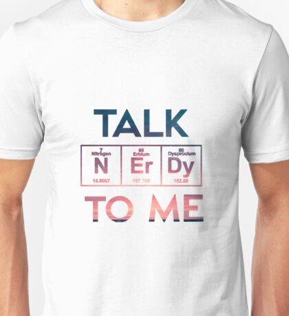 Talk Nerdy To Me Unisex T-Shirt