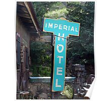 Imperial Hotel Sign, Cripple Creek Poster