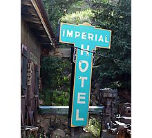 Imperial Hotel Sign, Cripple Creek Photographic Print