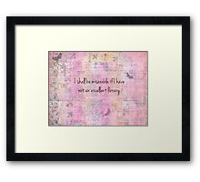 Jane Austen quote about books Framed Print