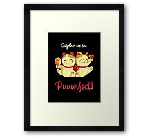 Puurfect Framed Print