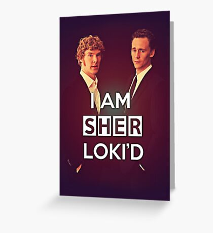 Sher Loki'd II Greeting Card